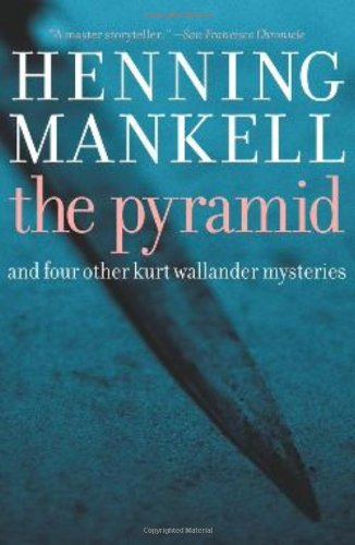 9781565849945: Pyramid: And Four Other Kurt Wallander Mysteries