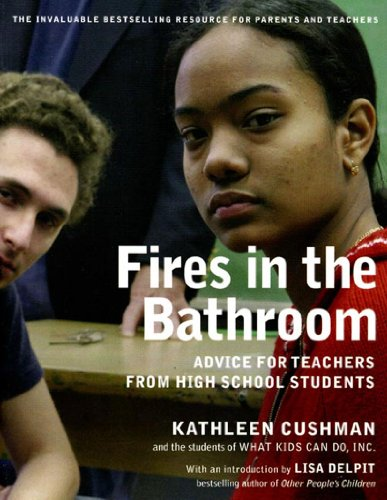 9781565849969: Fires in the Bathroom: Advice for Teachers from High School Students