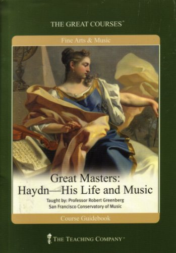 Great Masters: Haydn-His Life and Music (The Great Courses): Professor Robert-San Francisco ...