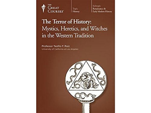 9781565852730: The Terror of History: Mystics, Heretics, and Witches in the Western Tradition
