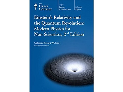 Einstein's Relativity and the Quantum Revolution: Modern Physics for Non Scientists, 2nd ...