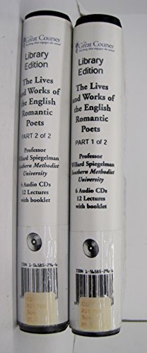9781565852969: The Lives and Works of the English Romantic Poets (2 parts) (The Great Courses Series)