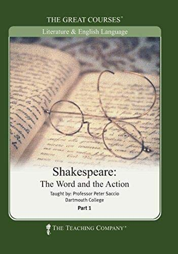 The Great Courses: Shakespeare: The Word and: Peter Saccio, The