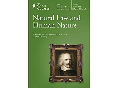 9781565853515: The Great Courses: Natural Law and Human Nature