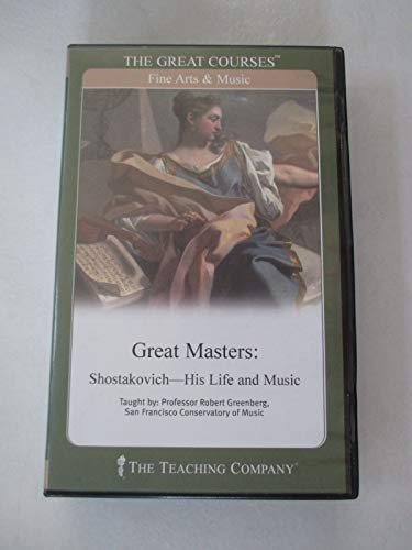Great Masters CDs: Shostakovich - His Life and Music - The Teaching Company (The Great Courses): ...