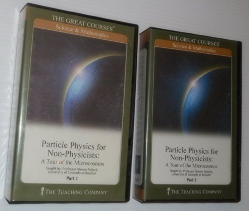 Particle Physics for Non-Physicists: A Tour of: Pollock, Steven H.