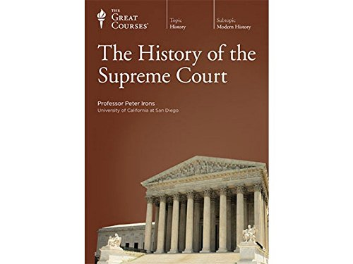 "The History of the Supreme Court ""Complete Set"" (The Great Courses)"