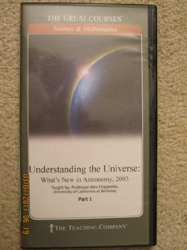 Understanding the Universe: Whats New in Astronomy, 2003: Alex Filippenko