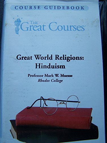 9781565857896: Great World Religions: Hinduism (cassette) (The Great Courses)