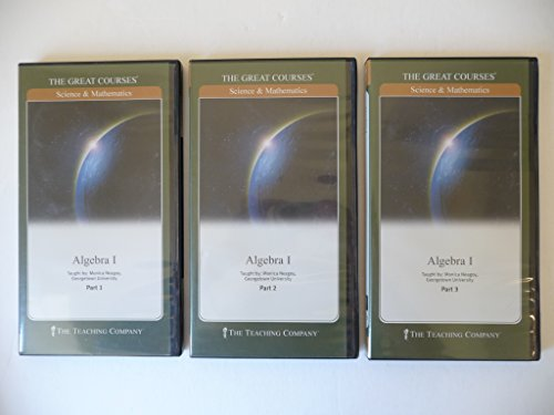 The Great Courses: Science & Mathematics, Algebra 1, Parts 1- 3: M.Neagoy