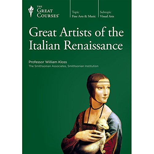 The Great Courses - Great Artists of the Italian Renaissance - Complete Set