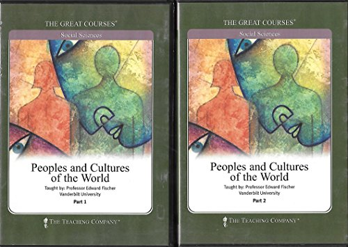 Peoples and Cultures of the World - The Great Courses: Edward Fischer