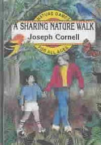 A Sharing Nature Walk: Nature Games for All Ages (1565890035) by Cornell, Joseph
