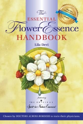 9781565890817: The Essential Flower Essence Handbook: For Perfect Well-being