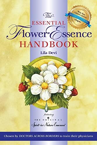 9781565890817: The Essential Flower Essence Handbook: Featuring the Original Spirit-in-Nature Essences: Remedies for Inner Well-being