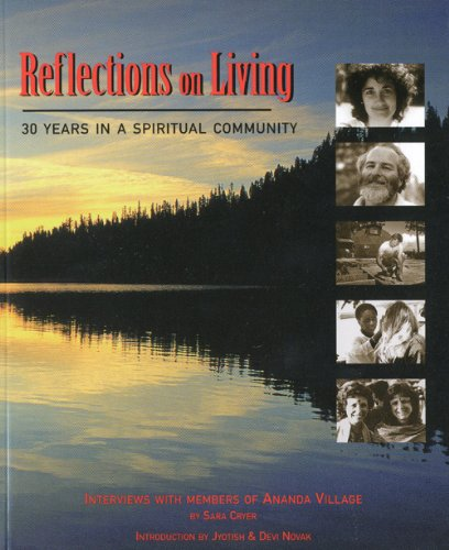 9781565890985: Reflections on Living: 30 Years in a Spiritual Community
