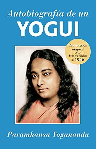9781565891104: Autobiografía de un Yogui (Spanish Edition)