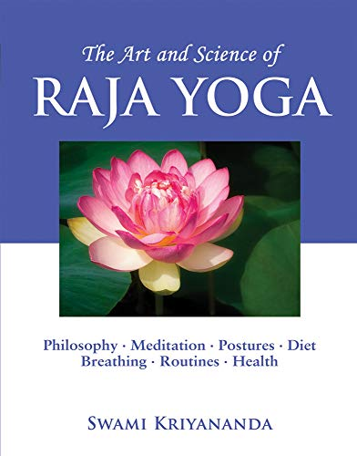 9781565891661: The Art and Science of Raja Yoga: Fourteen Steps to Higher Awareness: Based on the Teachings of Paramhansa Yogananda
