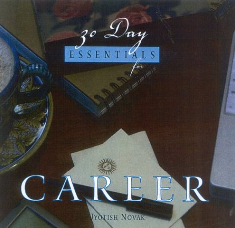 9781565891753: 30 Day Essentials for Career