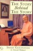 The Story Behind the Story: Swami Kriyananda