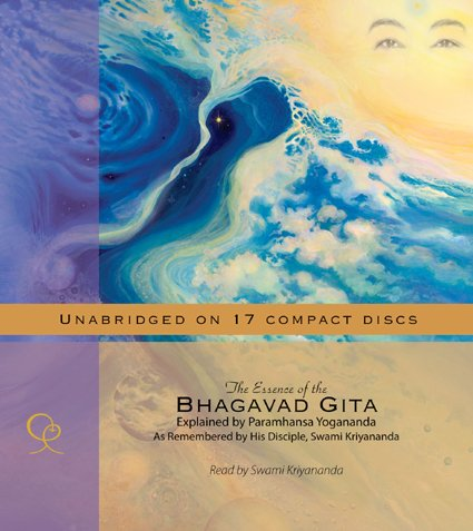 9781565892217: The Essence of the Bhagavad Gita: Explained by Paramhansa Yogananda, As Remembered by His Disciple, Swami Kriyananda