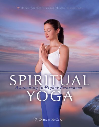 9781565892729: Spiritual Yoga: Awakening to Higher Awareness