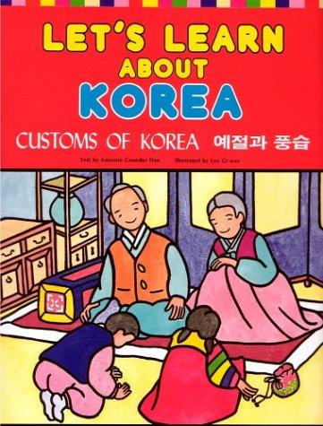 9781565910003: Let's Learn About Korea: Customs of Korea