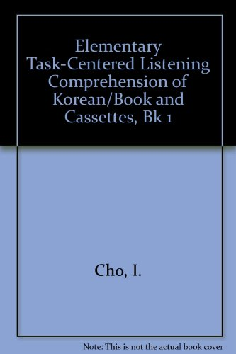 9781565910263: Elementary Task-Centered Listening Comprehension of Korean/Book and Cassettes, Bk 1