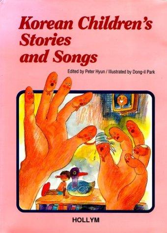 9781565910652: Korean Children's Stories And Songs