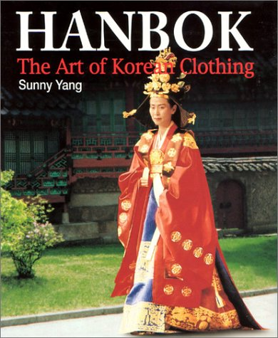 Handbok; the Art of Korean Clothing.