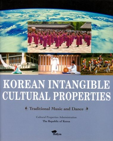 Korean Intangible Cultural Properties: Traditional Music and Dance