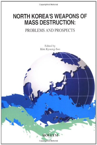 9781565912076: North Korea's Weapons Of Mass Destruction: Problems And Prospects
