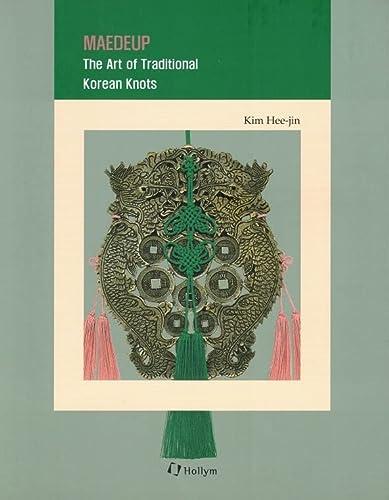 9781565912335: 6. Maedeup: The Art Of Traditional Korean Knots: Korean Culture Series