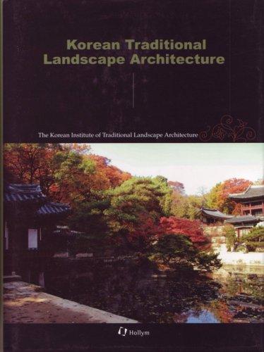 9781565912526: Korean Traditional Landscape Architecture