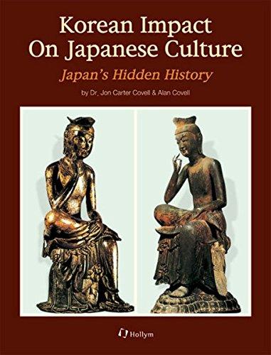Korean Impact On Japanese Culture: Covell, Jon Carter
