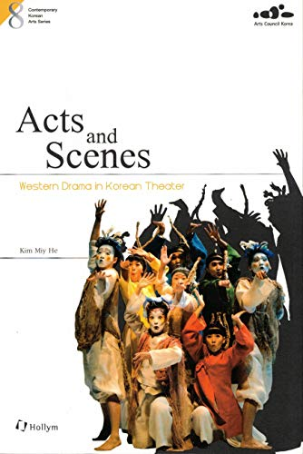 9781565913349: Acts and scenes : Western drama in Korean Theater