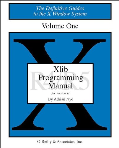 9781565920026: 1: XLIB Programming Manual, Rel. 5: Release 5.0 v. 1 (DEFINITIVE GUIDES TO THE X WINDOW SYSTEM)