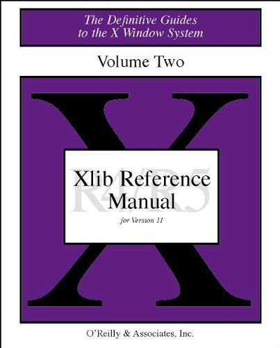 9781565920064: 2: XLIB Reference Manual R5: The Definitive Guides to the X Window System