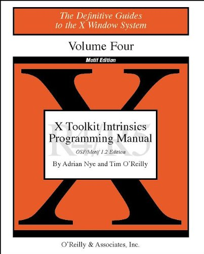 X Toolkit Intrinsics Prog Vol 4M: Motif Edition (Definitive Guides to the X Window System) (1565920139) by Adrian Nye; Tim O'Reilly