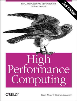 9781565920323: High Performance Computing (RISC Architectures, Optimization & Benchmarks)