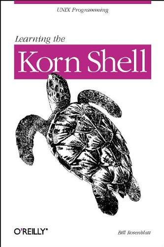 9781565920545: Learning the Korn Shell (A Nutshell Handbook)