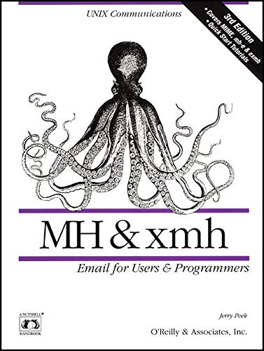 9781565920934: MH & xmh: Email for Users & Programmers (Nutshell Handbooks)