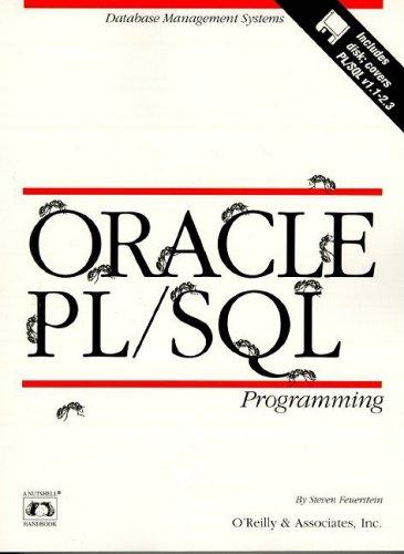 Oracle PL/SQL Programming (Nutshell Handbooks) (1565921429) by Steven Feuerstein