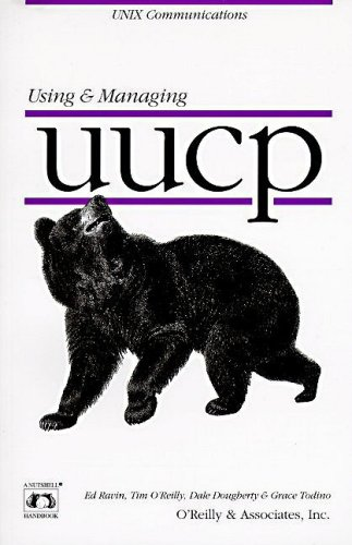 Using & Managing UUCP (Nutshell Handbooks) (1565921534) by Dale Dougherty; Tim O'Reilly; Grace Todino; Ed Ravin