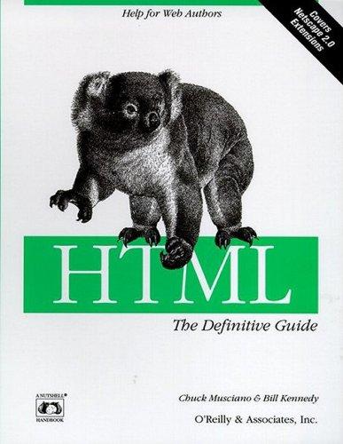 9781565921757: HTML: The Definitive Guide (A nutshell handbook)