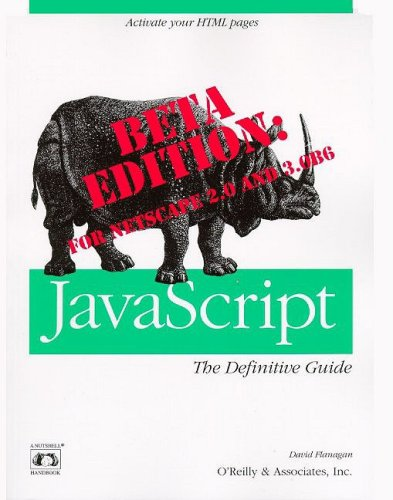 9781565921931: JavaScript: The Definitive Guide, Beta Version (Nutshell Handbooks)