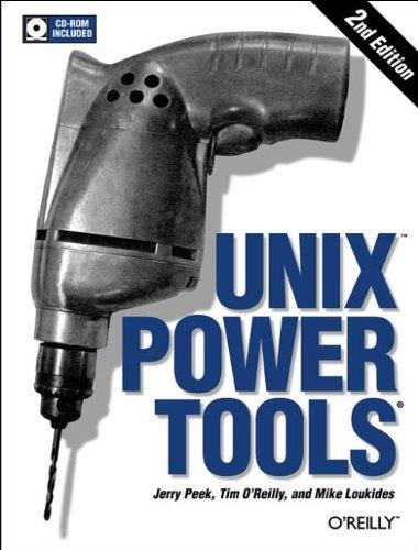 UNIX: PowerTools (1565922603) by Peek, Jerry; O'Reilly, Tim; Loukides, Mike