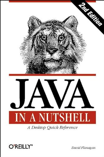9781565922624: Java in a Nutshell: A Desktop Quick Reference for Java Programmers (In a Nutshell (O'Reilly))