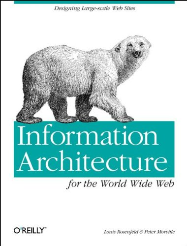 9781565922822: Information Architecture for the World Wide Web: Designing Large-scale Web Sites