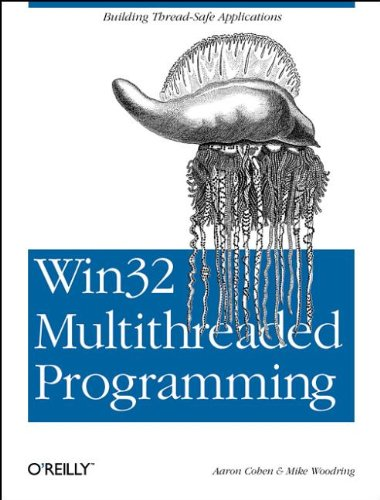 9781565922969: Win32 Multithreaded Programming: Building Efficient, High-Performance Win32 Applications